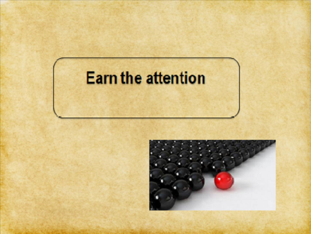 earn the attention 1